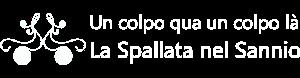 Le Spallate - Un colpo qua un colpo là - La Spallata nel Sannio